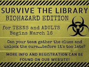 """Survive the Library: Biohazard Edition"" will be March 16, 2017 at the Cedar Falls Public Library"