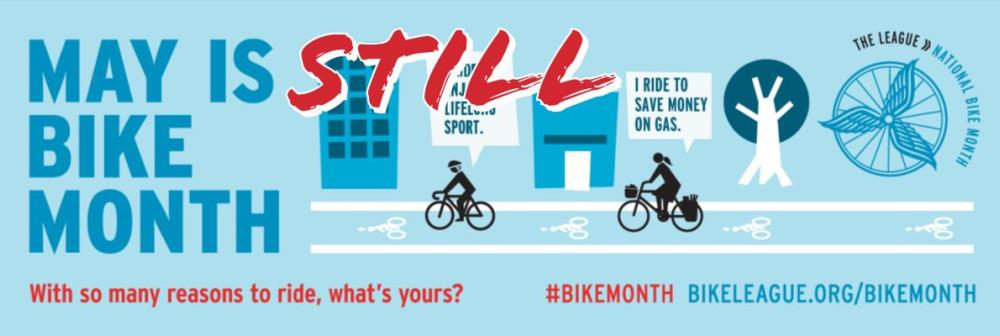 May is STILL Bike Month - 2020